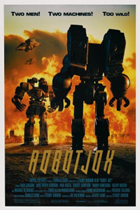 They had to change ROBOTJOX to two words because of ROBOCOP. But they were pissed about it.