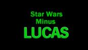 starwarsminuslucas